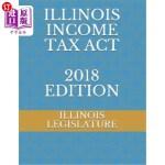 【中商海外直订】Illinois Income Tax ACT 2018 Edition