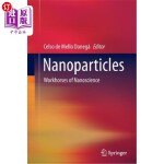 【中商海外直订】Nanoparticles: Workhorses of Nanoscience
