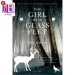 【中商海外直订】The Girl with Glass Feet