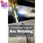 【中商海外直订】Fundamentals of Arc Welding