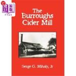 【中商海外直订】The Burroughs Cider Mill