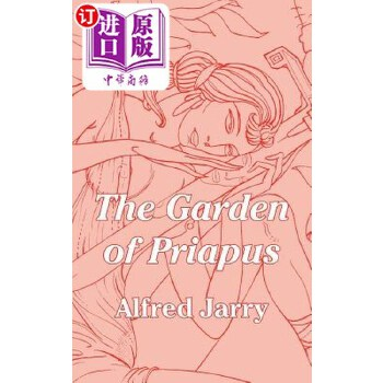 【中商海外直订】The Garden of Priapus 海外发货,付款后预计2-4周到货