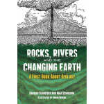 Rocks, Rivers and the Changing Earth (【按需印刷】)