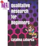 【中商海外直订】Qualitative Research for Beginners
