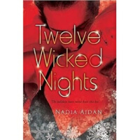 Twelve Wicked Nights Nadia Aidan New American Library