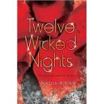 Twelve Wicked Nights Nadia Aidan New American Library