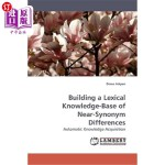 【中商海外直订】Building a Lexical Knowledge-Base of Near-Synonym D