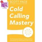【中商海外直订】Cold Calling Mastery: The Professional Advisor's Gu