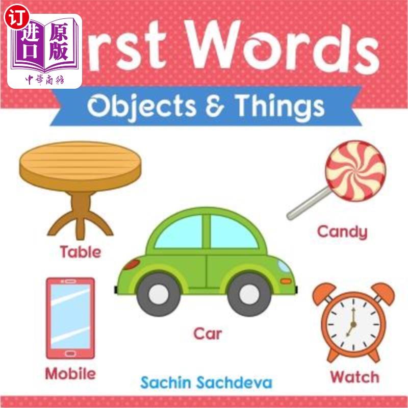 【中商海外直订】First Words (Objects and Things): Early Education Book of Learning Objects and Things Nam...