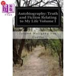 【中商海外直订】Autobiography: Truth and Fiction Relating to My Lif