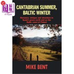 【中商海外直订】Cantabrian Summer, Baltic Winter