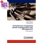【中商海外直订】Evolutionary Computing Based Cryptographic Key Mana