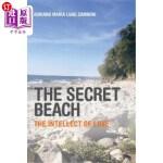 【中商海外直订】The Secret Beach: The Intellect of Love