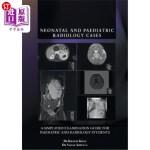 【中商海外直订】Neonatal and Paediatric Radiology Cases: A Simplifi