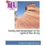 【中商海外直订】Seventy-Ninth Annual Report of the Synod of New Jer
