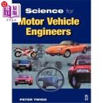 【中商海外直订】Science for Motor Vehicle Engineers