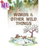 【中商海外直订】Words & Other Wild Things
