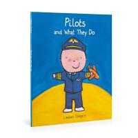 英文原版 Pilots And What They Do 飞行员和他们的工作 低幼绘本 0-6岁 儿童图画书 亲子阅读