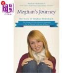 【中商海外直订】Meghan's Journey: The Story of Meghan Redenbach: Th