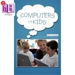 【中商海外直订】Computers for Kids