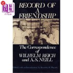 【中商海外直订】Record of a Friendship: The Correspondence of Wilhe