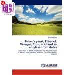 【中商海外直订】Baker's Yeast, Ethanol, Vinegar, Citric Acid and -A