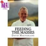 【中商海外直订】Feeding The Masses: A Quick Guide To Being a Succes