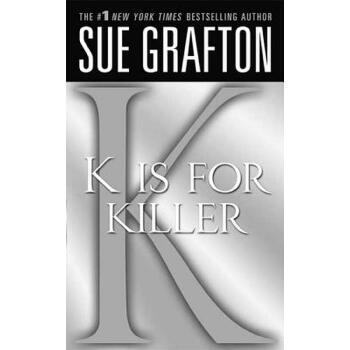 """【预订】""""K"""" is for Killer  A Kinsey Millhone Novel 预订商品,需要1-3个月发货,非质量问题不接受退换货。"""
