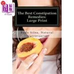 【中商海外直订】The Best Constipation Remedies: Large Print: Proven