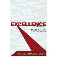 【预订】Excellence at a Minimum: The Plight of an Entreprenuer