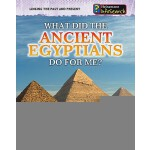 【预订】What Did the Ancient Egyptians Do for Me?
