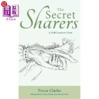 【中商海外直订】The Secret Sharers: A Child Learns to Trust