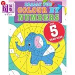 【中商海外直订】Really Fun Colour By Numbers For 5 Year Olds: A fun