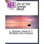 【中商海外直订】The Life of the REV. George Whitefield