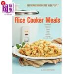 【中商海外直订】Rice Cooker Meals: Fast Home Cooking for Busy Peopl
