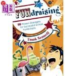 【中商海外直订】Fundraising: 50 Proven Strategies for Successful Sc