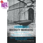 【中商海外直订】Diversity Managers: Angels of Mercy or Barbarians a