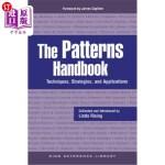 【中商海外直订】The Patterns Handbook: Techniques, Strategies, and