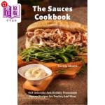 【中商海外直订】The Sauces Cookbook: +101 Delicious And Healthy Hom