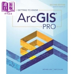 【中商海外直订】Getting to Know Arcgis Pro
