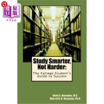 【中商海外直订】Study Smarter, Not Harder: The College Student's Gu