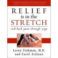 【预订】Relief Is in the Stretch: End Back Pain Through Yoga