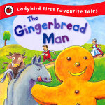 First Favourite Tales: Gingerbread Man 姜饼人 ISBN 9781409306306
