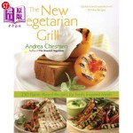 【中商海外直订】New Vegetarian Grill: 250 Flame-Kissed Recipes for