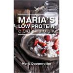 【预订】Maria's Low Protein Cook Book 9781773704029