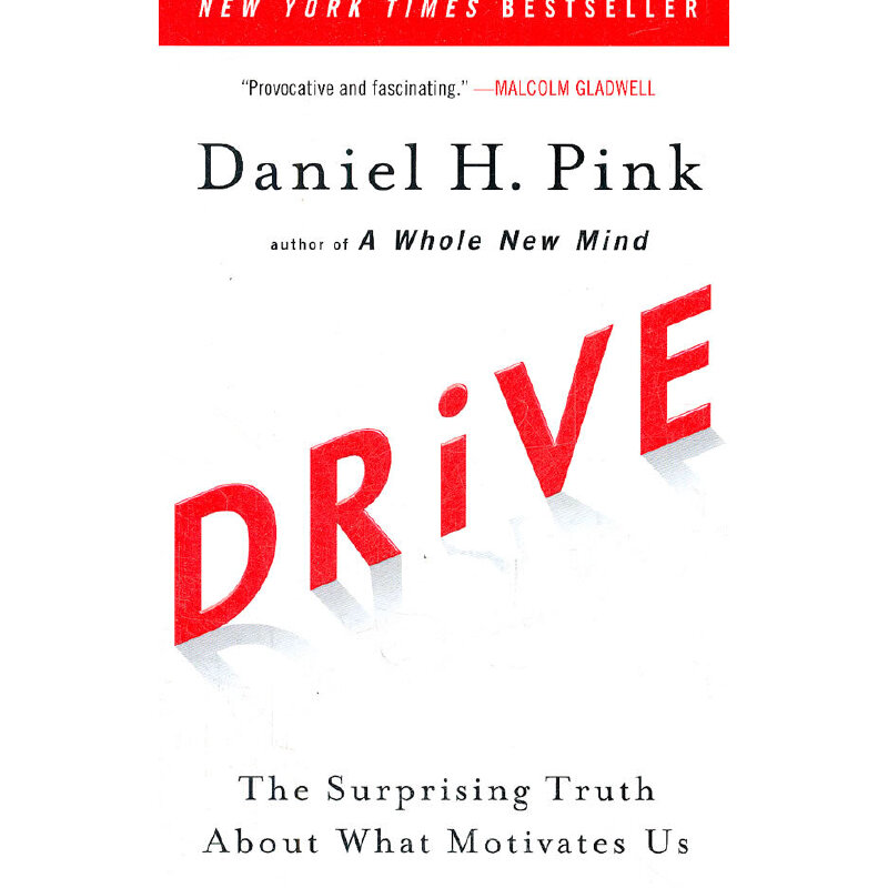 Drive: The Surprising Truth About What Motivates Us(ISBN=9781594484803)