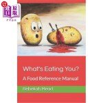 【中商海外直订】What's Eating You?: A Food Reference Manual