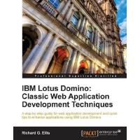 IBM Lotus Domino: Classic Web Application Development Techn