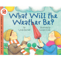 What Will the Weather Be? (Let's Read and Find Out) 自然科学启蒙2