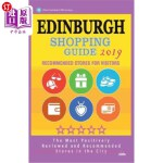 【中商海外直订】Edinburgh Shopping Guide 2019: Best Rated Stores in